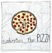 Adventure, then PIZZA