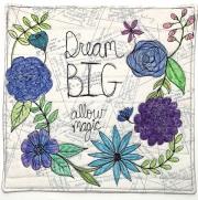 Dream Big - Allow Magic